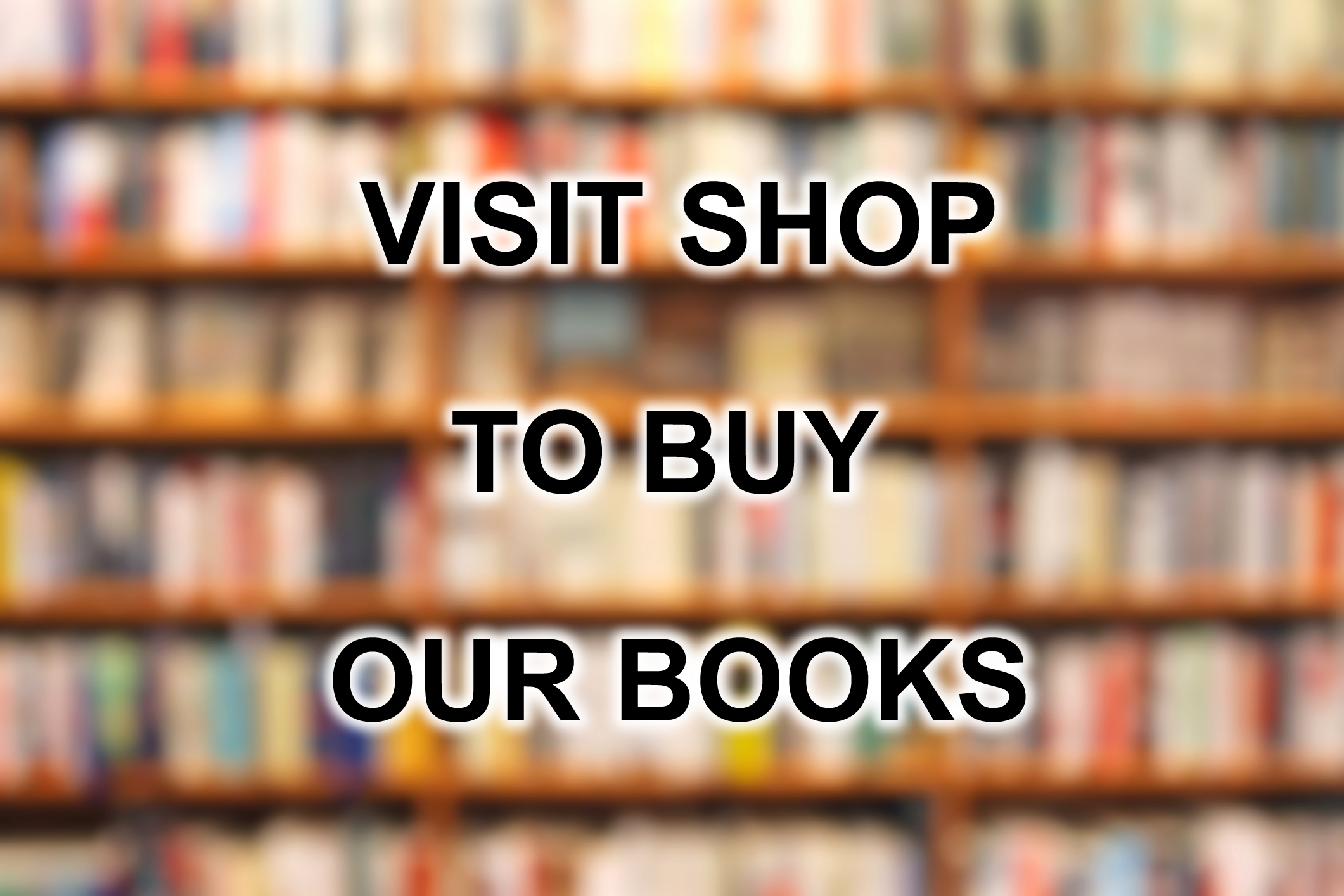 SHOP OUR BOOKS